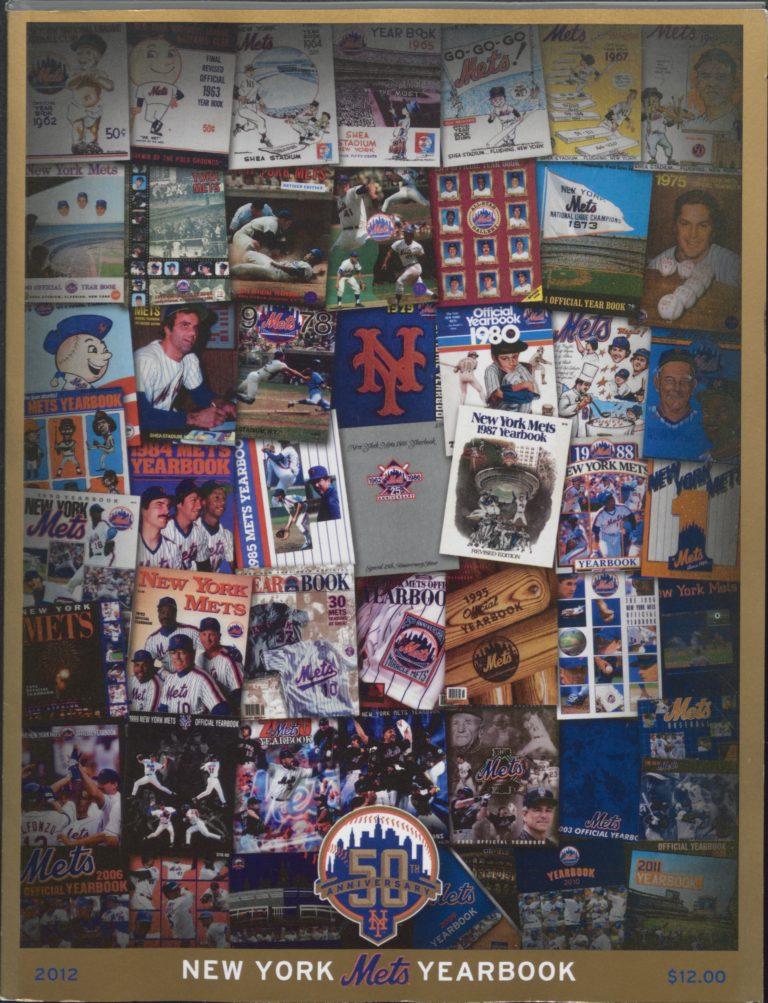 2012 New York Mets Yearbook: Celebrating 50 Years