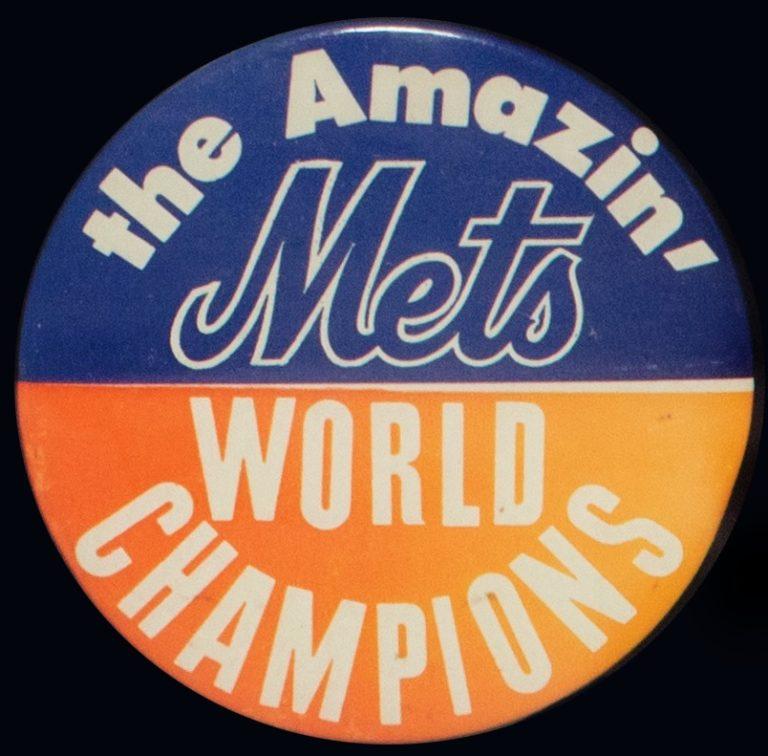 The Amazin' Mets World Champions Button