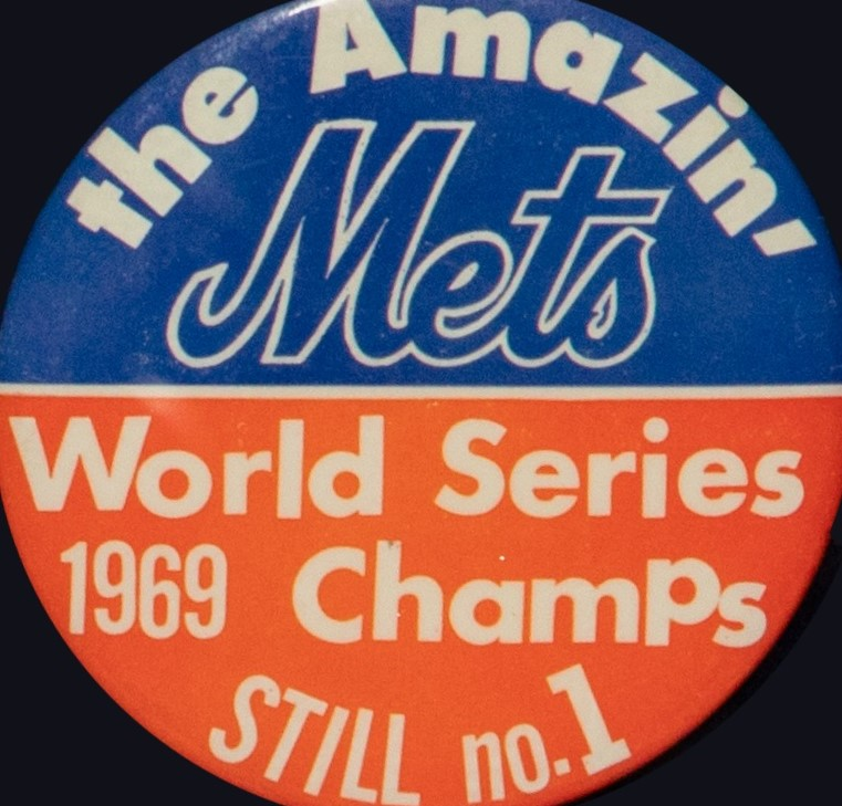 1969 Mets 'Still No. 1' Button